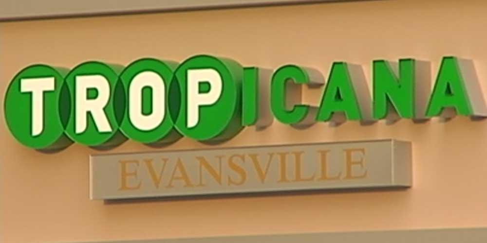 Tropicana Evansville